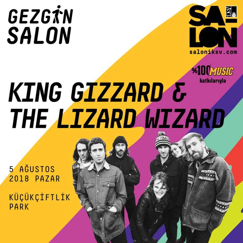 King Gizzard & the Lizard Wizard 5 Ağustos Gezgin Salon Konseri