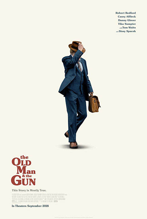 The Old Man and the Gun Poster and New Trailer: Robert Redford's Maybe Last Role