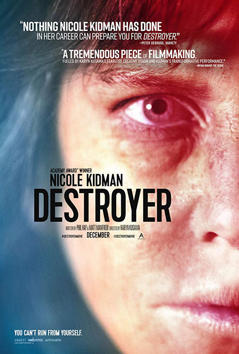 Destroyer Poster and First Trailer Reveals Nicole Kidman in the Crime Thriller