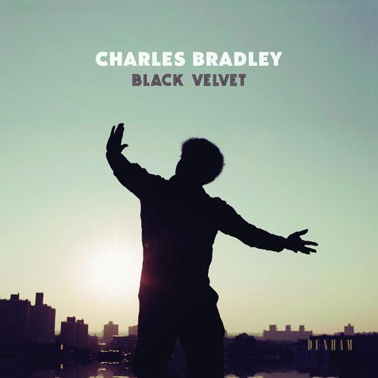 Charles Bradley Black Velvet Album Listen Here