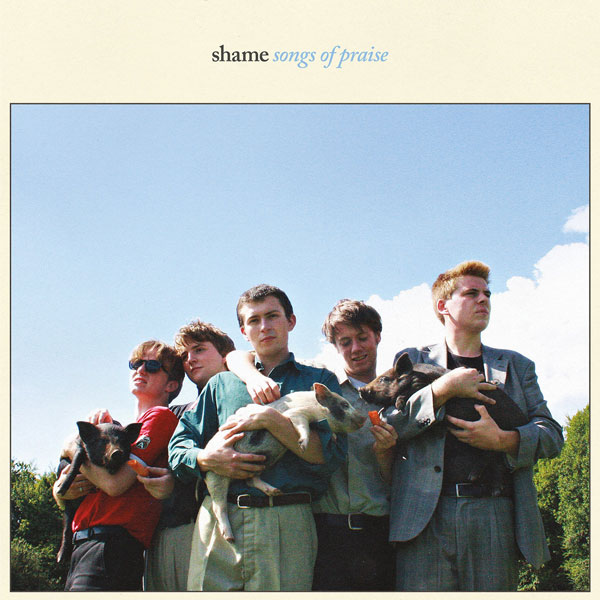 Shame - Songs of Praise Album of the Year
