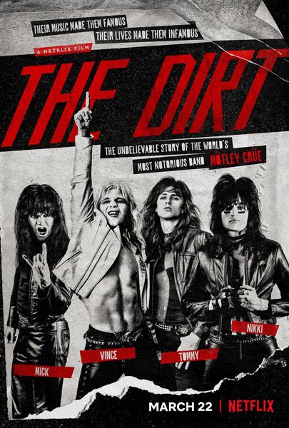 mötley crüe the dirt netflix film fragman, konusu, poster, netflix izle