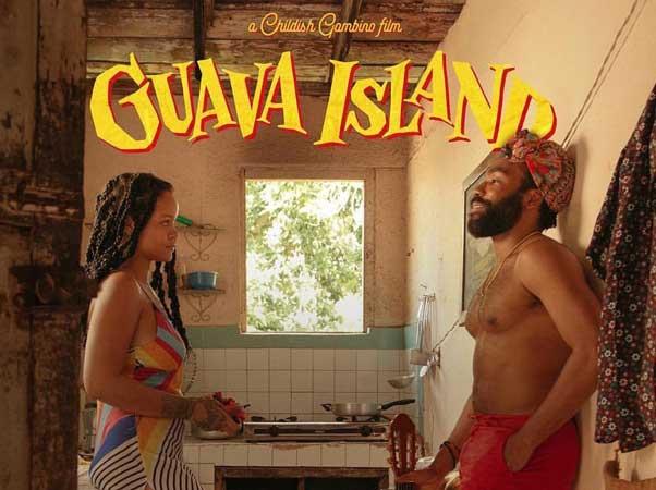 hiro murai guava island rihanna donald glover filmi izle