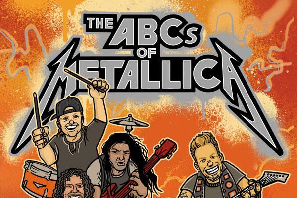 Metallica grubunun tarihini anlatan çocuk kitabı: The ABCs of Metallica